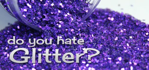 do-you-hate-glitter
